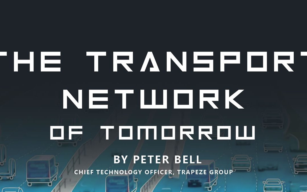 The Transport Network of Tomorrow
