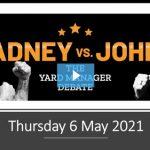 The Yard Manager Debate